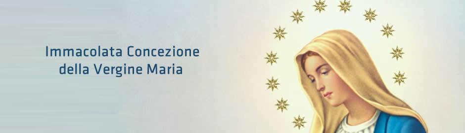 Immacolata Concezione della Vergine Maria